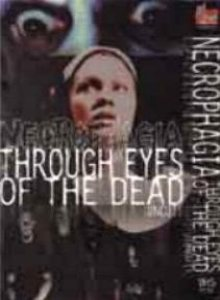 Necrophagia - Through Eyes of the Dead cover art