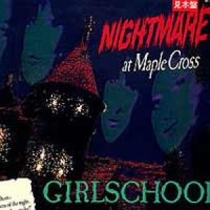 Girlschool - Nightmare At Maple Cross cover art