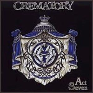 Crematory - Act Seven cover art