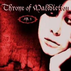 Throne of Malediction - EP 1 cover art