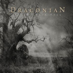 Draconian - Arcane Rain Fell cover art