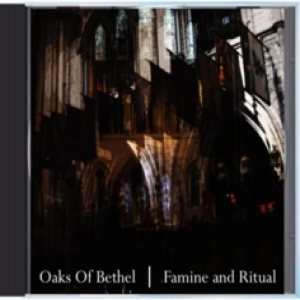 Oaks of Bethel - Famine and Ritual cover art
