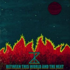 Zebulon Kosted - Between This World and the Next cover art