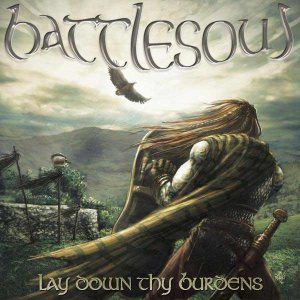Battlesoul - Lay Down thy Burdens cover art