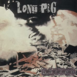 Long Pig - Barren cover art