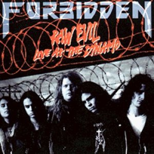 Forbidden - Raw Evil: Live at the Dynamo cover art