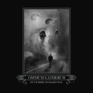 Omnium Gatherum - Stuck Here on Snake's Way cover art