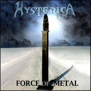 Hysterica - Force of Metal cover art