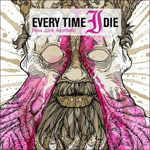 Every Time I Die - New Junk Aesthetic cover art