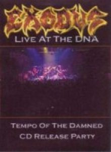 Exodus - Live At the DNA cover art