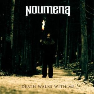 Noumena - Death Walks With Me cover art