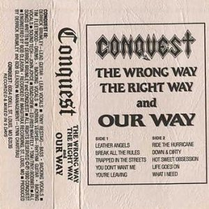 Conquest - The Wrong Way, the Right Way and Our Way cover art