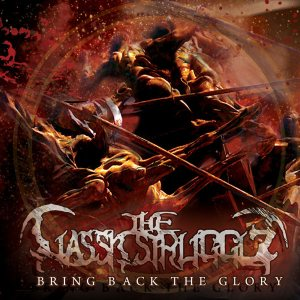 The Classic Struggle - Bring Back the Glory cover art