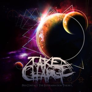 Take Charge - Pre​-​Contact: the Extermination Theory cover art