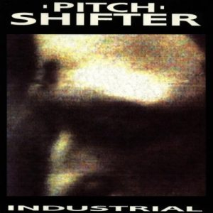 Pitchshifter - Industrial cover art
