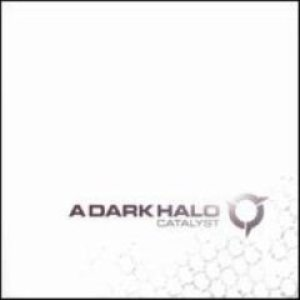 A Dark Halo - Catalyst cover art
