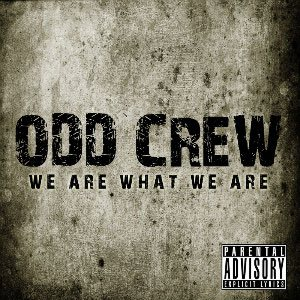 Odd Crew - We Are What We Are cover art