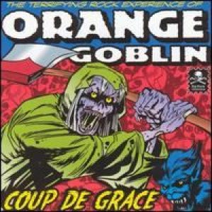 Orange Goblin - Coup De Grace cover art