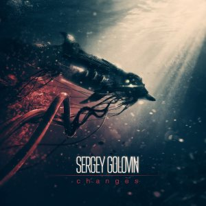 Sergey Golovin - Changes cover art