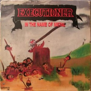 Executioner - In the Name of Metal cover art