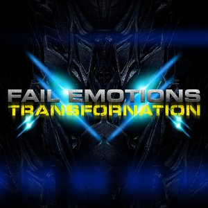 Fail Emotions - Transfornation cover art