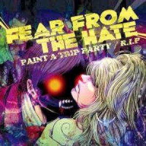FEAR FROM THE HATE - -Paint a Trip Party- Covered by Yuka & m!sa cover art