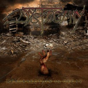 Dystrophy - Resurrection in Decay cover art