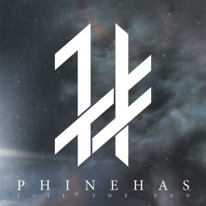 Phinehas - Till the End cover art