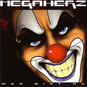 Megaherz - Wer Bist Du? (Who Are You?) cover art