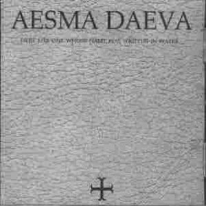 Aesma Daeva - Here Lies One Whose Name Was Written in Water cover art