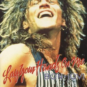 Bon Jovi - Lay Your Hands on Me cover art