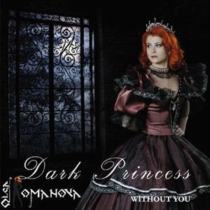 Dark Princess - Without You cover art