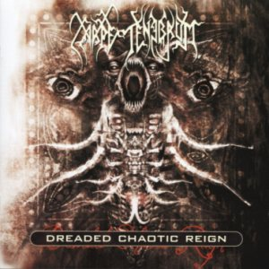 Carpe Tenebrum - Dreaded Chaotic Reign cover art