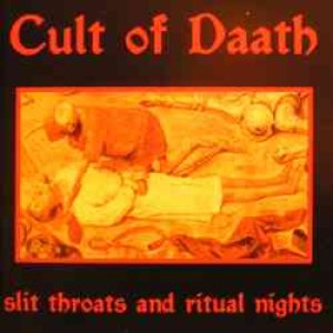 Cult of Daath - Slit Throats and Ritual Nights cover art