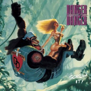 Danger Danger - Screw It! cover art