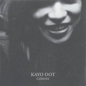 Kayo Dot - Coyote cover art