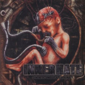 InnerHate - Synthetic Umbilical Supremacy cover art