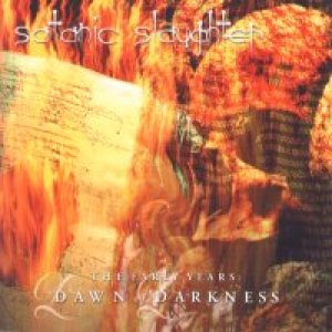 Satanic Slaughter - The Early Years: Dawn of Darkness cover art