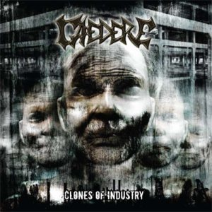 Caedere - Clones of Industry cover art