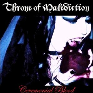 Throne of Malediction - Ceremonial Blood cover art