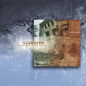 Senmuth - The World's Out-of-place Artefacts IV (2010)