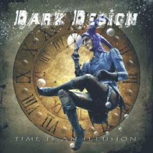 Dark Design - Time Is an Illusion cover art
