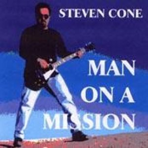Steve Cone - Man on a Mission cover art