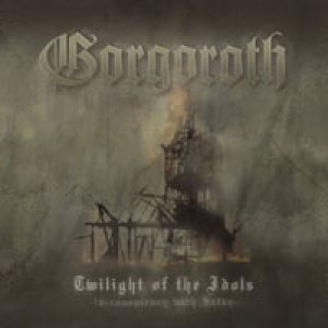 Gorgoroth - Twilight of the Idols (In Conspiracy With Satan) cover art
