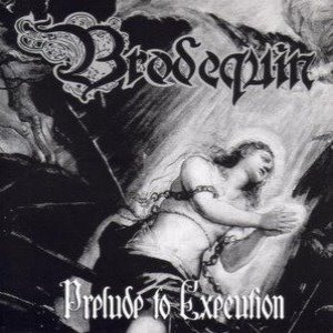 Brodequin - Prelude to Execution cover art