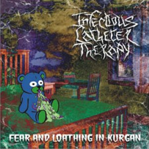 Infectious Catheter Therapy - Fear and Loathing in Kurgan / the Spoilt Donor Organs cover art