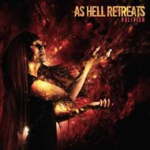 As Hell Retreats - Volition cover art