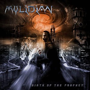 Mylidian - Birth of the Prophet cover art