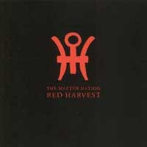 Red Harvest - The Maztürnation cover art