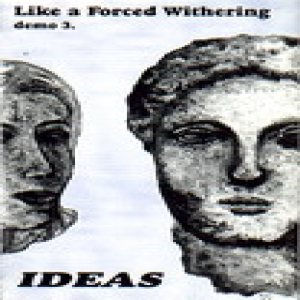 Ideas - Like a Forced Withering cover art